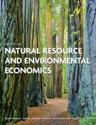 Natural Resource and Environmental Economics 4th edition 9780321417534 0321417534
