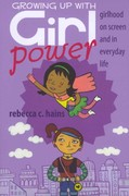 Growing up with Girl Power 1st Edition 9781433111389 1433111381