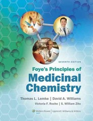 Foye's Principles of Medicinal Chemistry 7th Edition 9781609133450 1609133455