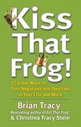 Kiss That Frog! 1st Edition 9781609942809 1609942809
