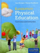 Elementary Physical Education 1st Edition 9781449657192 1449657192
