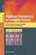 Algebraic Foundations in Computer Science 0 9783642248962 3642248969