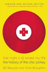 Last Night a DJ Saved My Life 1st Edition 9780802146106 0802146104