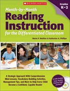 Month-by-Month Reading Instruction for the Differentiated Classroom 0 9780545280693 0545280699