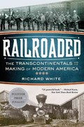 Railroaded 1st Edition 9780393342376 0393342379