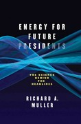 Energy for Future Presidents 1st Edition 9780393081619 0393081613