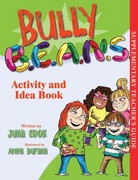 Bully B. E. A. N. S. Activity and Idea Book 1st Edition 9781931636094 1931636095