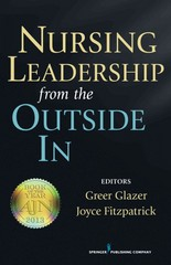Nursing Leadership from the Outside In 1st Edition 9780826108678 0826108679