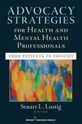 Advocacy Strategies for Health and Mental Health Professionals 1st Edition 9780826109064 0826109063