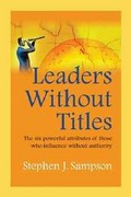 Leaders Without Titles 1st Edition 9781599962504 1599962500