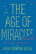 The Age of Miracles 0 9780812992977 0812992970
