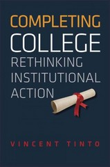 Completing College 1st Edition 9780226804521 0226804526