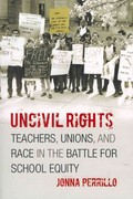 Uncivil Rights 1st Edition 9780226660721 0226660729