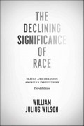The Declining Significance of Race 3rd Edition 9780226901411 0226901416