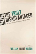The Truly Disadvantaged 2nd Edition 9780226901268 0226901262
