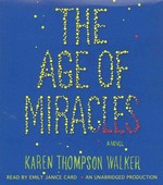 The Age of Miracles 0 9780307970695 0307970698