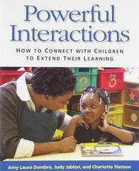 powerful interactions how to connect with children to