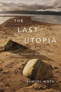 The Last Utopia 1st Edition 9780674064348 0674064348