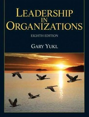 Leadership in Organizations 8th Edition 9780132771863 0132771861