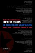 Interest Groups in American Campaigns 3rd edition 9780199829798 0199829799