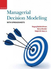 Managerial Decision Modeling with Spreadsheets 3rd edition 9780133071498 0133071499