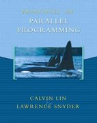 Principles of Parallel Programming 1st Edition 9780321487902 0321487907