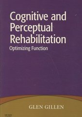 Cognitive and Perceptual Rehabilitation 1st Edition 9780323046213 0323046215
