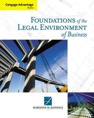 Cengage Advantage Books: Foundations of the Legal Environment of Business 1st edition 9780324566512 0324566514