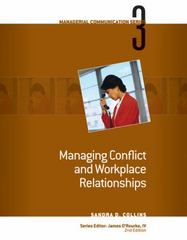 Module 3: Managing Conflict and Workplace Relationships 2nd edition 9780324584196 0324584199
