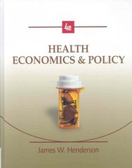 Health Economics and Policy (with InfoApps 2-Semester Printed Access Card) 4th Edition 9780324645187 032464518X