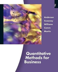 Quantitative Methods for Business (with Printed Access Card) 11th Edition 9780324651812 0324651813