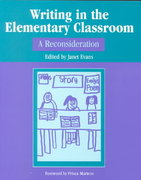 Writing in the Elementary Classroom 2nd edition 9780325003511 0325003513