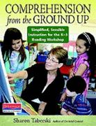 Comprehension from the Ground Up 1st Edition 9780325004112 0325004110