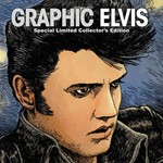 Graphic Elvis Special Limited Collector's Edition Hardcover 0 9781935829157 1935829157