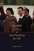 The Rise and Fall of Arab Presidents for Life 1st Edition 9780674065833 0674065832