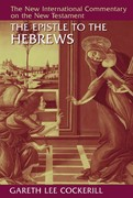 The Epistle to the Hebrews 1st Edition 9780802824929 0802824927