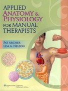 Applied Anatomy & Physiology for Manual Therapists 1st Edition 9781605476551 1605476552