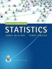 A First Course in Statistics 11th edition 9780321755957 0321755952