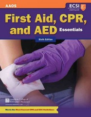 First Aid, CPR, and AED Essentials 6th Edition 9781449626624 1449626629