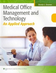 Medical Office Management and Technology 1st Edition 9781608317424 1608317420