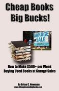 Cheap Books, Big Bucks! 1st Edition 9781466314320 146631432X