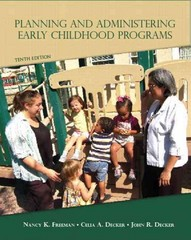 Planning and Administering Early Childhood Programs 10th Edition 9780132656924 0132656922