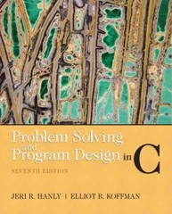 Problem Solving and Program Design in C 7th Edition 9780132936491 0132936496