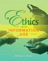 Ethics for the Information Age 5th Edition 9780132855532 0132855534