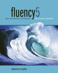 Fluency with Information Technology 5th Edition 9780132828932 0132828936