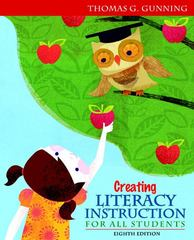 Creating Literacy Instruction for All Students 8th edition 9780132685795 0132685795