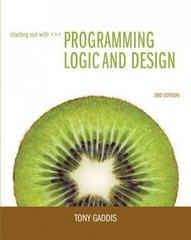 Starting Out with Programming Logic and Design 3rd edition 9780132805452 0132805456