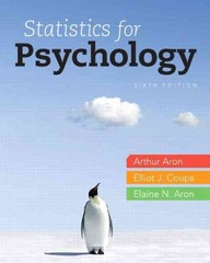 Statistics for Psychology 6th Edition 9780205258154 0205258158
