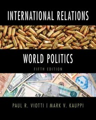 International Relations and World Politics 5th edition 9780205921744 0205921744