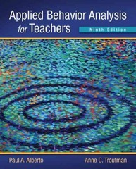 Applied Behavior Analysis for Teachers 9th edition 9780133091915 0133091910